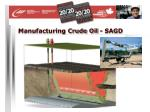 manufacturing crude oil sagd29