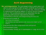 acid degumming