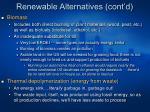 renewable alternatives cont d