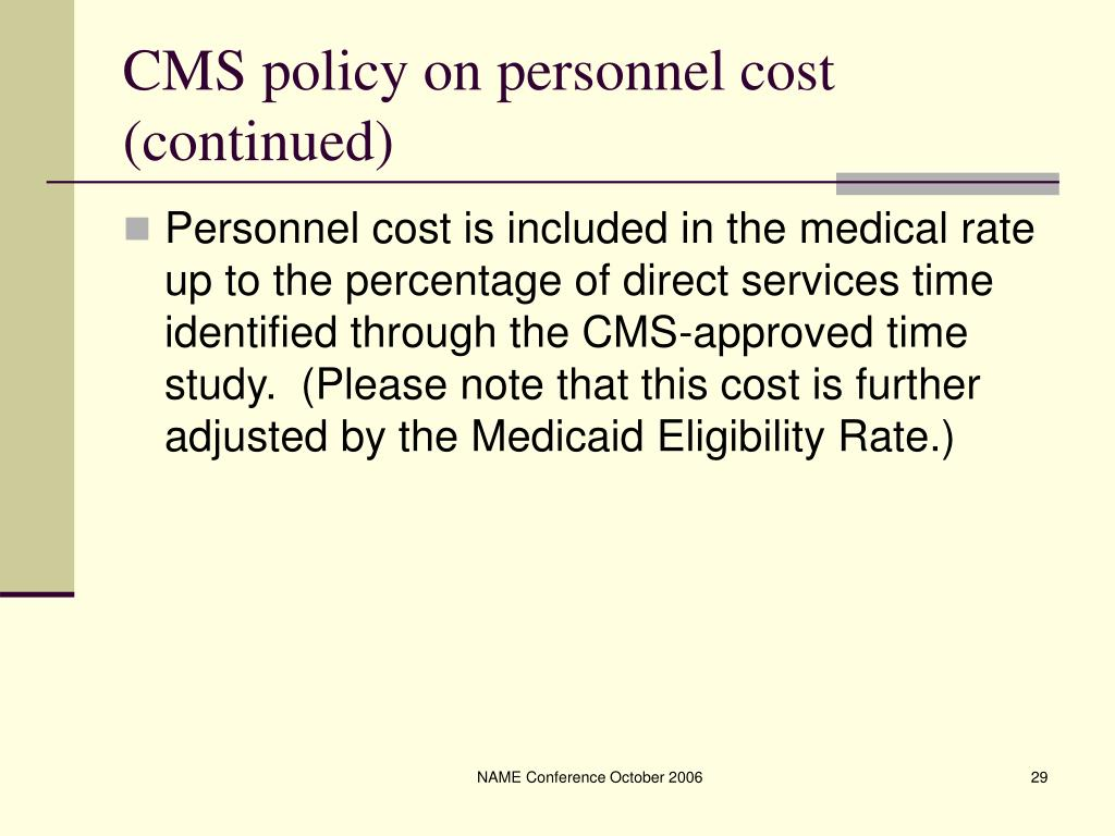 CMS policy on personnel cost (continued)