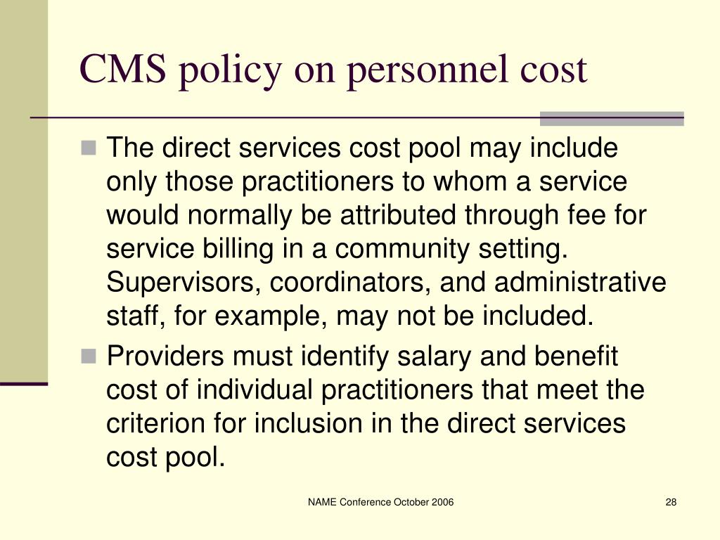 CMS policy on personnel cost