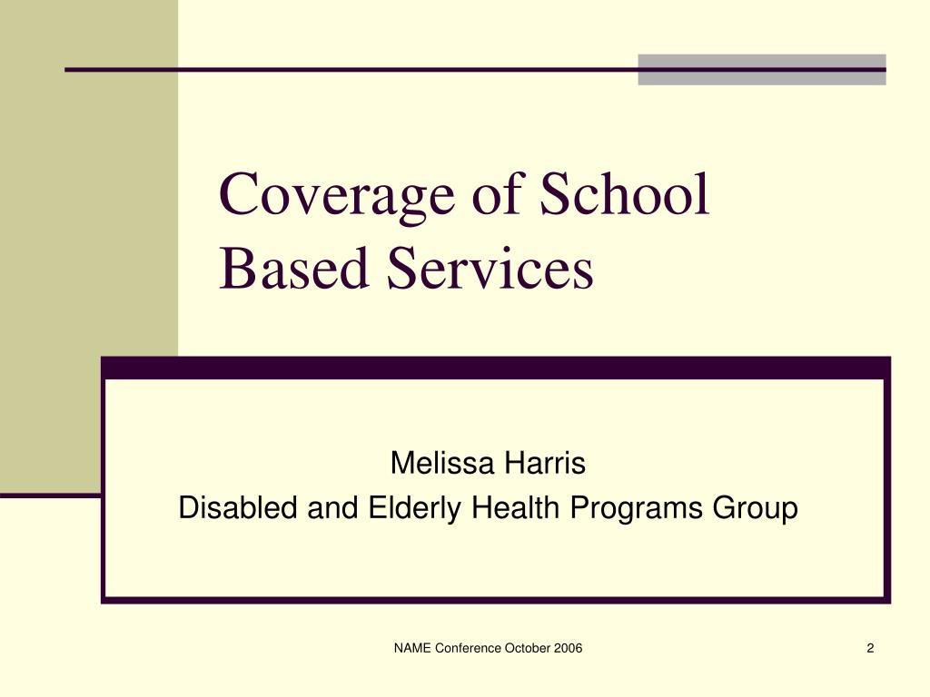 Coverage of School Based Services