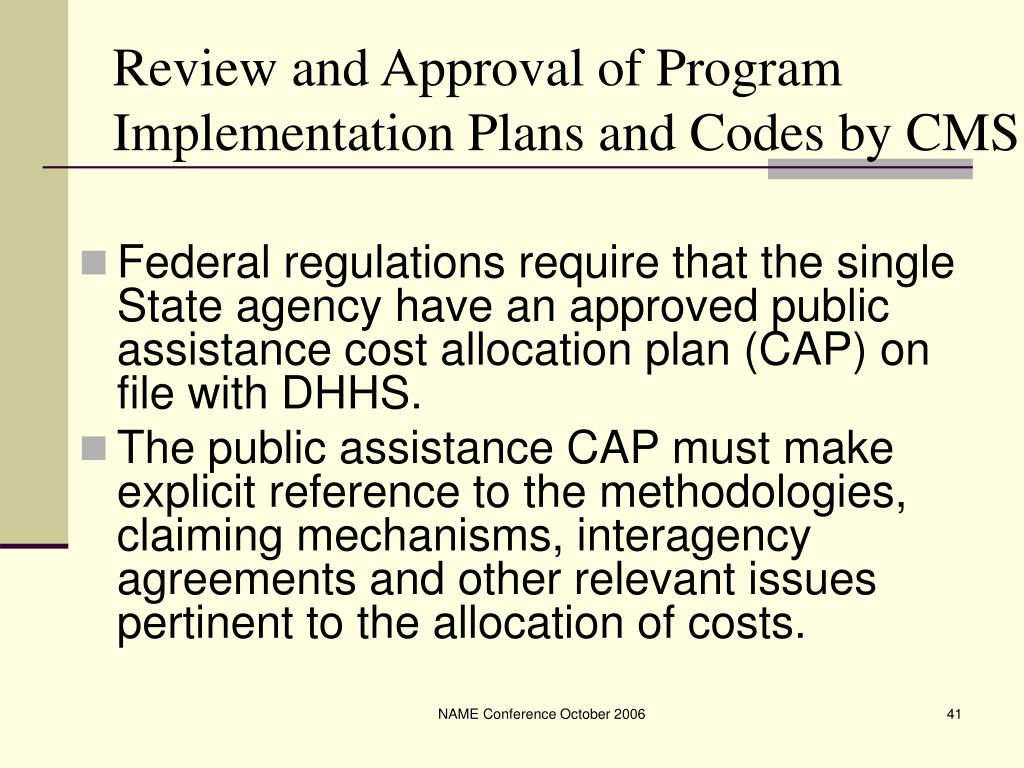 Review and Approval of Program Implementation Plans and Codes by CMS
