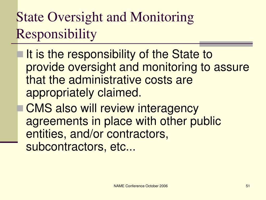 State Oversight and Monitoring Responsibility
