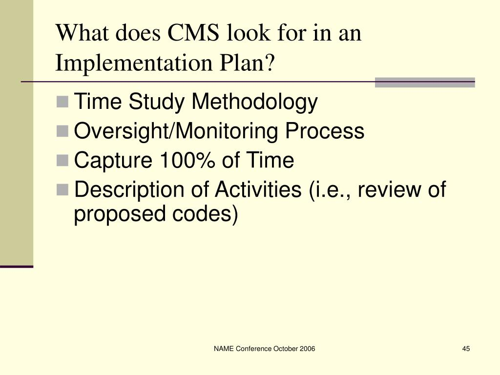 What does CMS look for in an