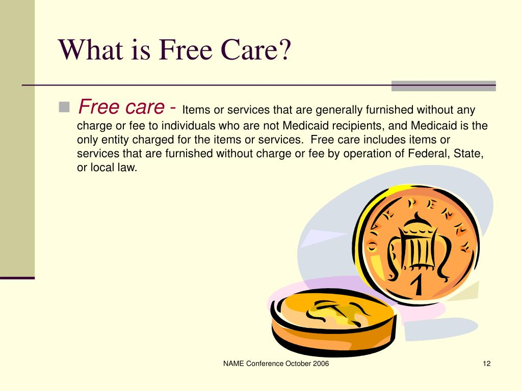 What is Free Care?