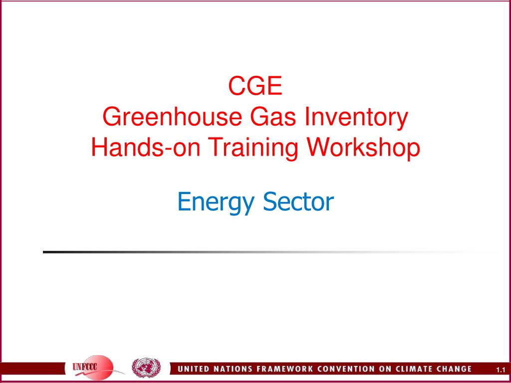 cge greenhouse gas inventory hands on training workshop energy sector l.