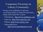 companies focusing on library community