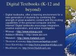 digital textbooks k 12 and beyond