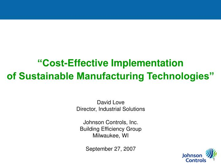 cost effective implementation of sustainable manufacturing technologies n.