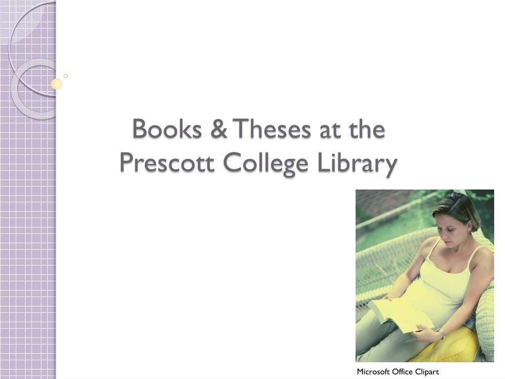 books theses at the prescott college library l.
