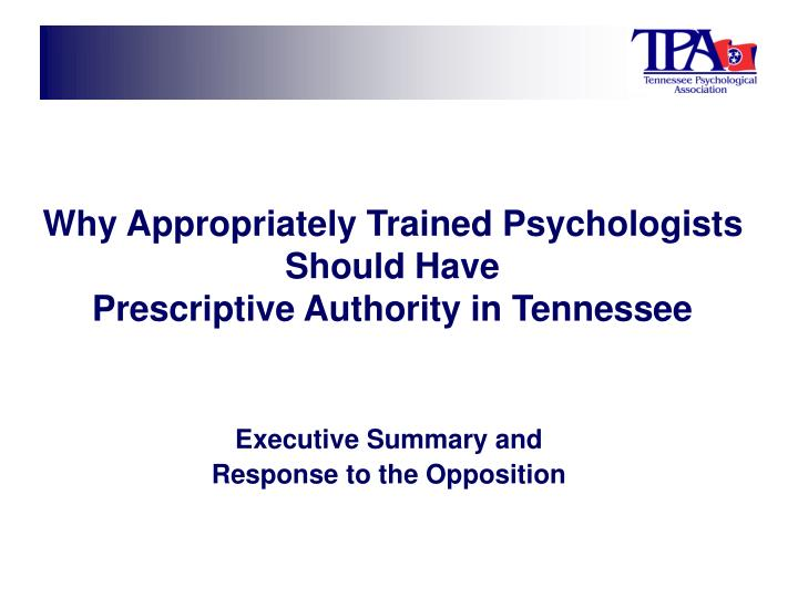 why appropriately trained psychologists should have prescriptive authority in tennessee n.