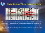 major regions where hurricanes form