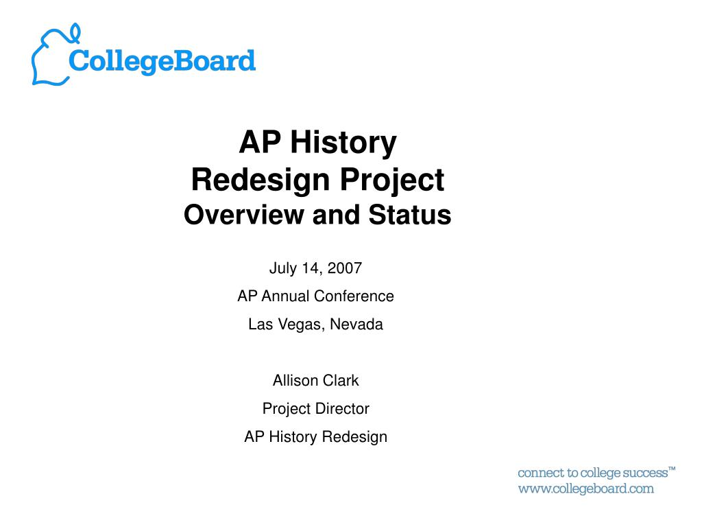 ap history redesign project overview and status l.