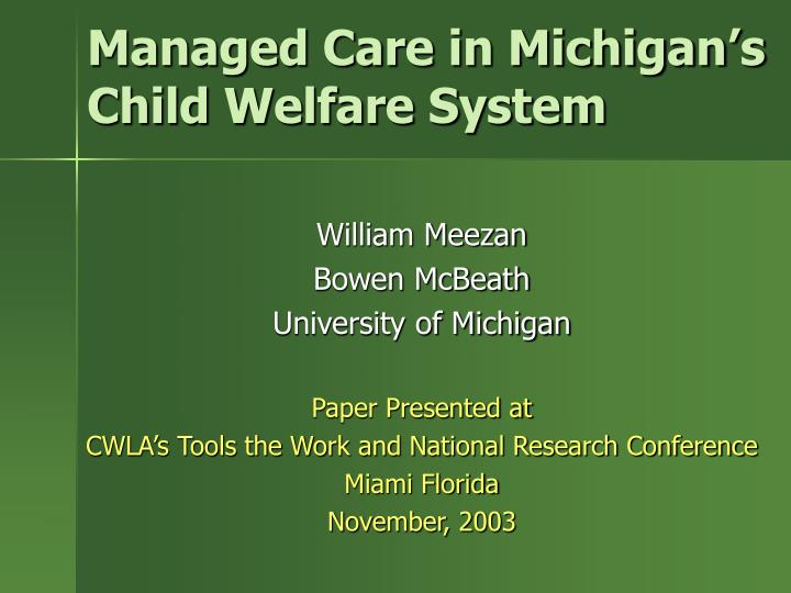 managed care in michigan s child welfare system n.