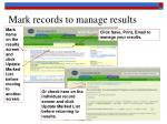 mark records to manage results