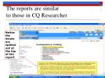 the reports are similar to those in cq researcher
