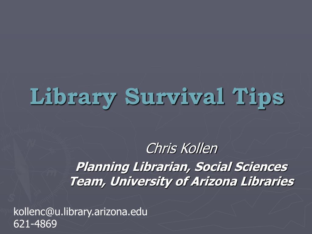 library survival tips l.