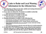 links to radar and local warning information for the affected area