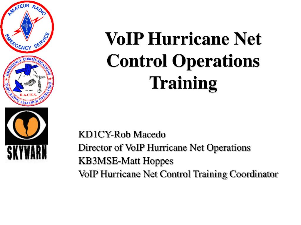voip hurricane net control operations training l.