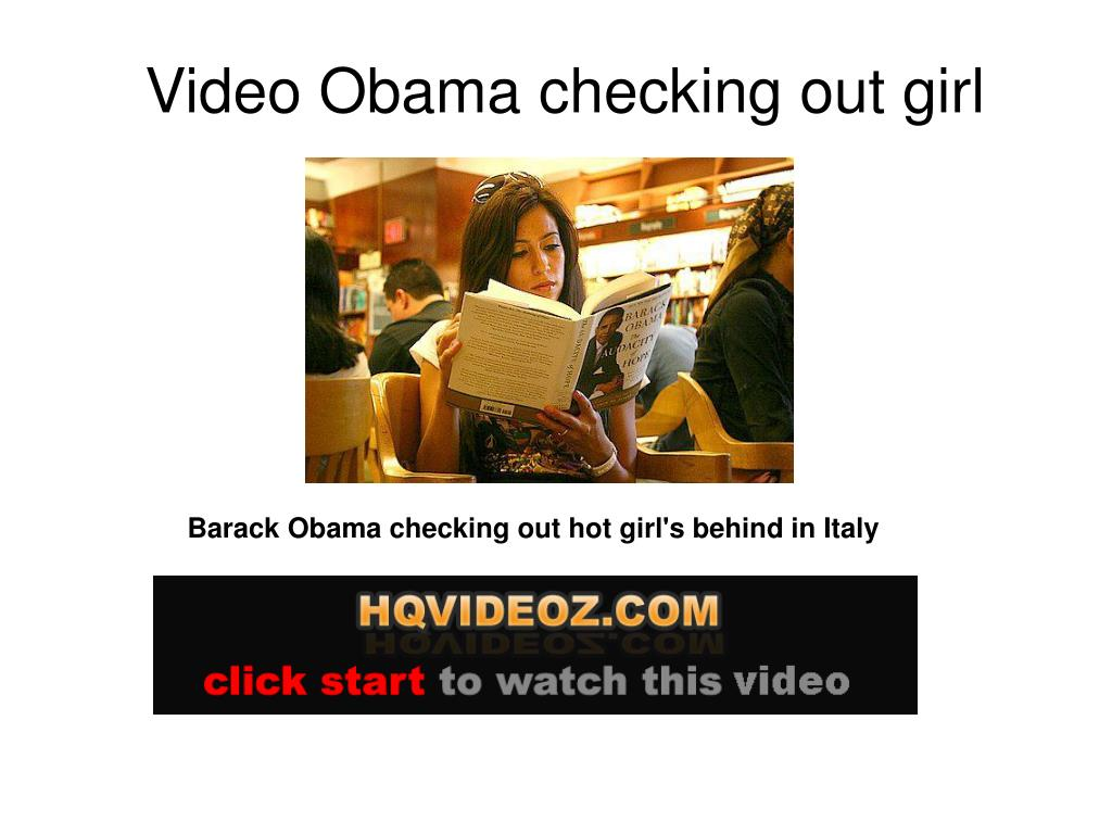 Video Obama checking out girl