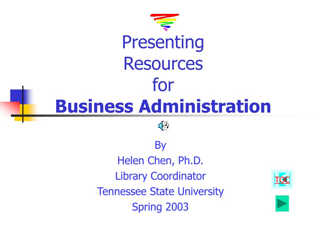 presenting resources for business administration l.