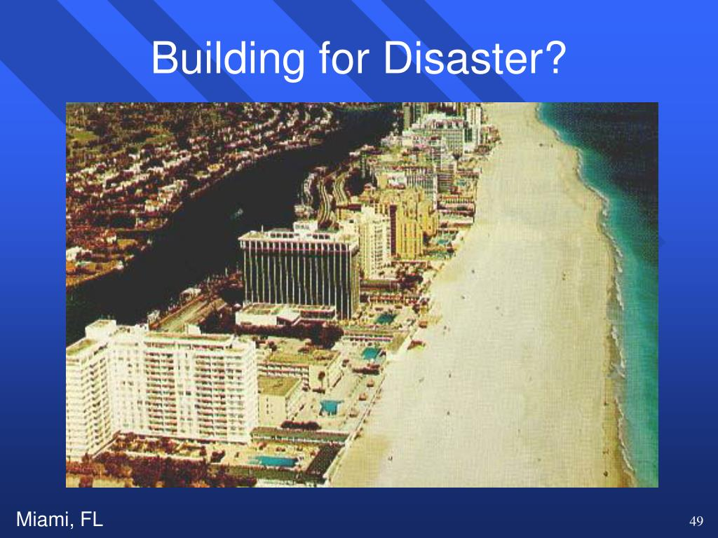 Building for Disaster?