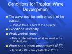 conditions for tropical wave development