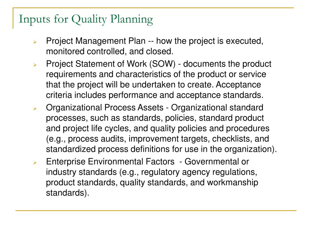 Inputs for Quality Planning