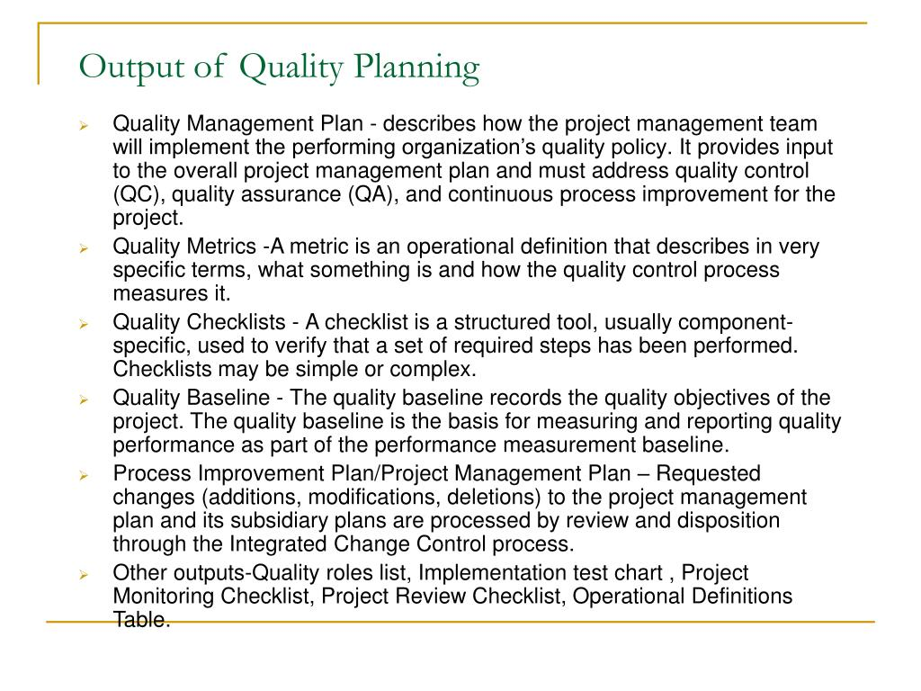 Output of Quality Planning