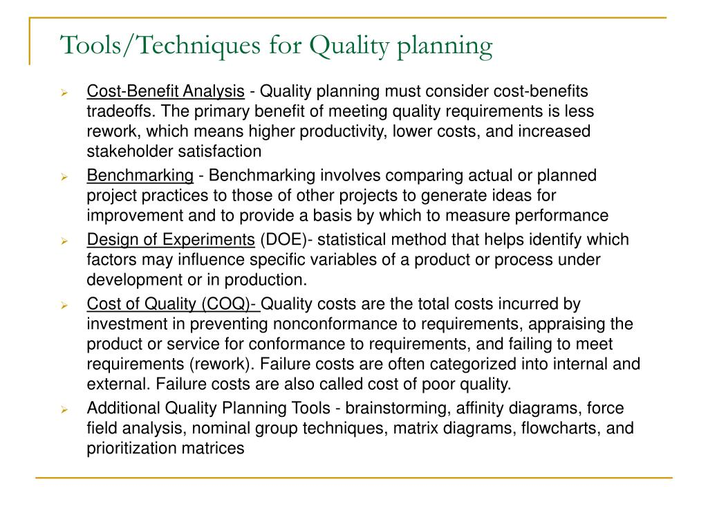 Tools/Techniques for Quality planning