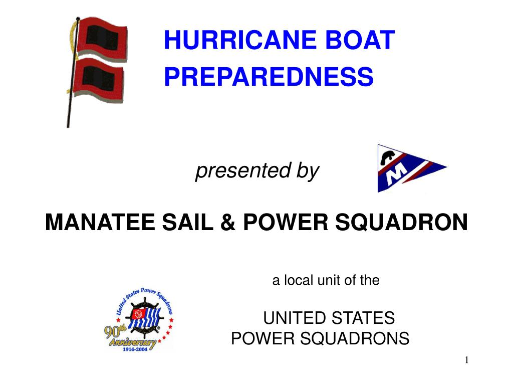 presented by manatee sail power squadron a local unit of the united states power squadrons l.