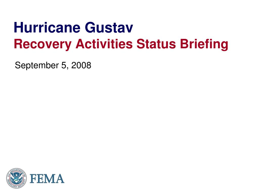 hurricane gustav recovery activities status briefing l.