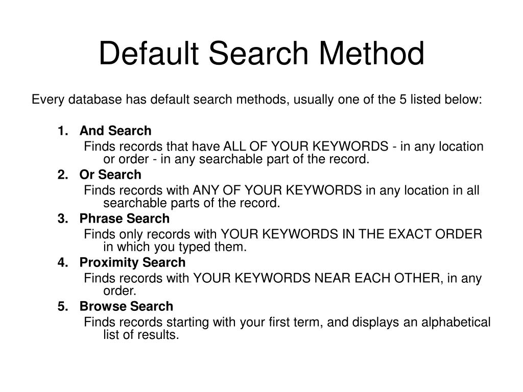 Default Search Method