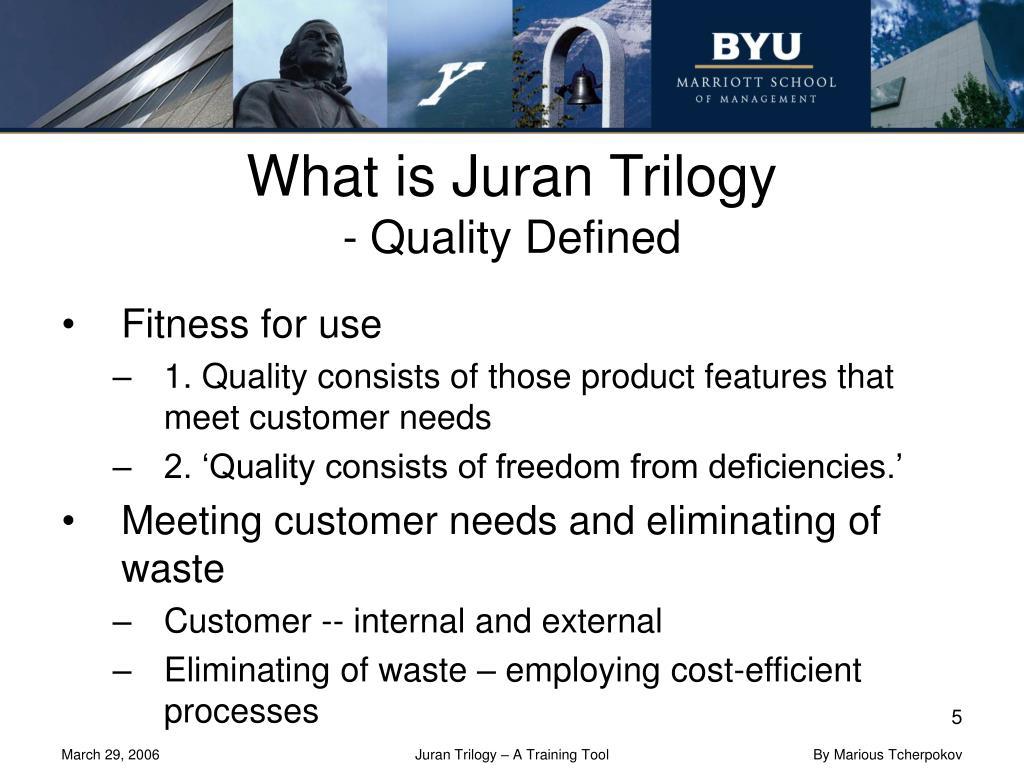 influences of juran trilogy