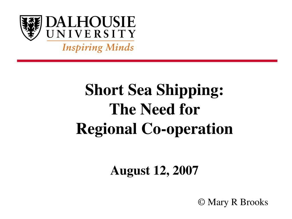 short sea shipping the need for regional co operation august 12 2007 l.