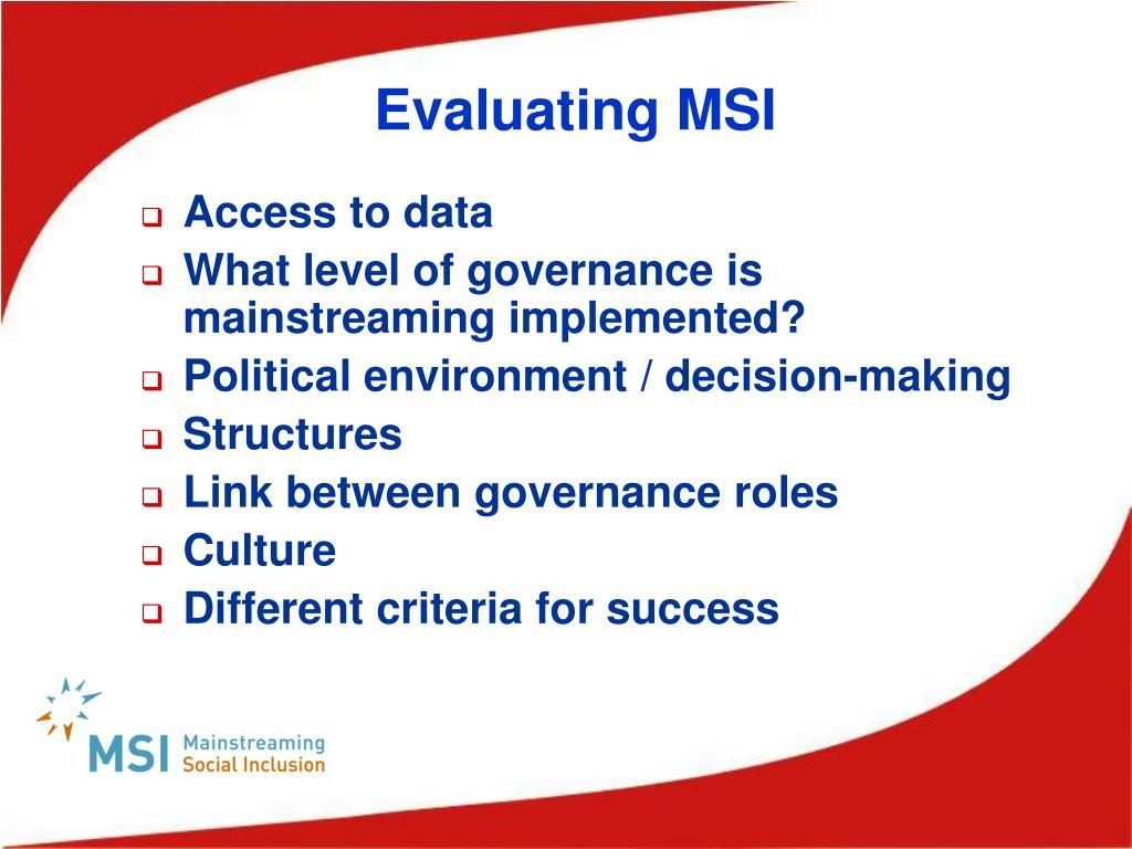 Evaluating MSI