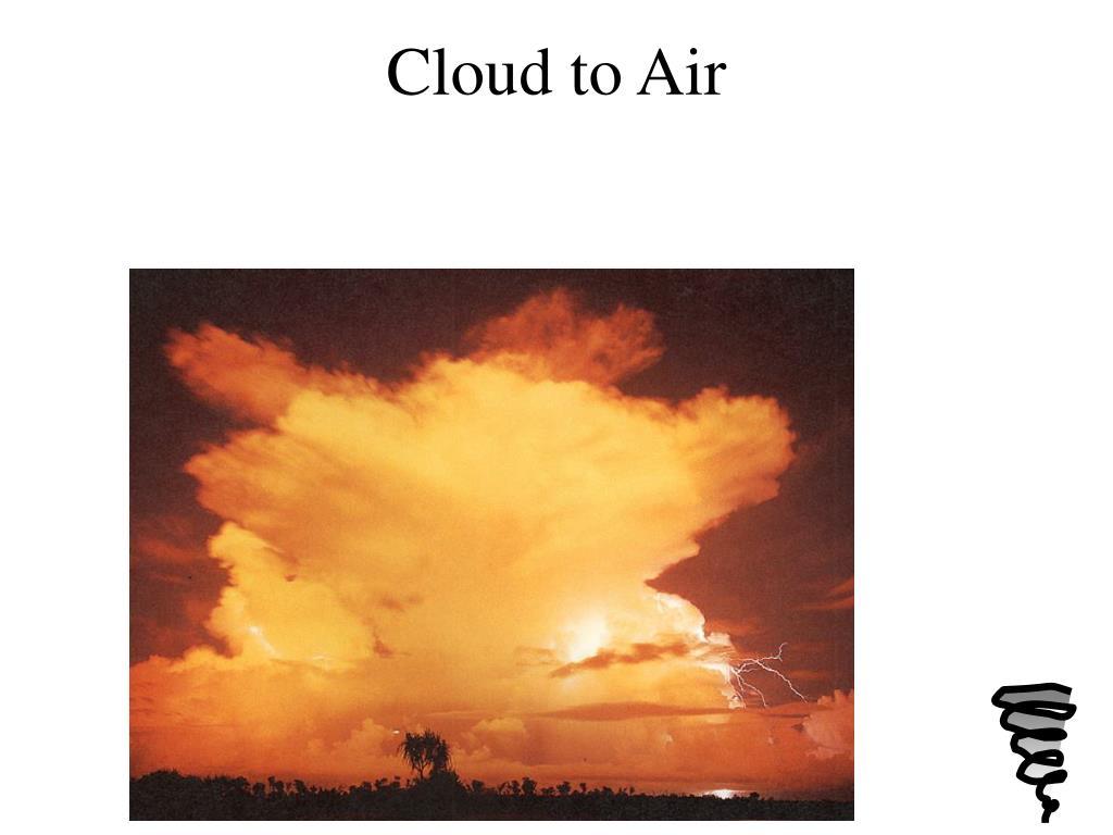 Cloud to Air