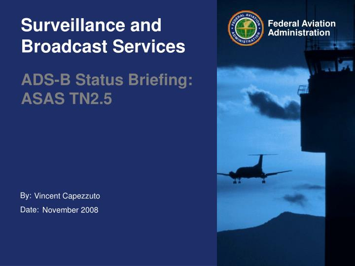 surveillance and broadcast services n.
