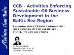 ccb activities enforcing sustainable oil business development in the baltic sea region solutions