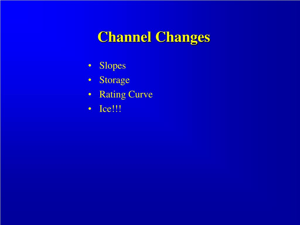 Channel Changes