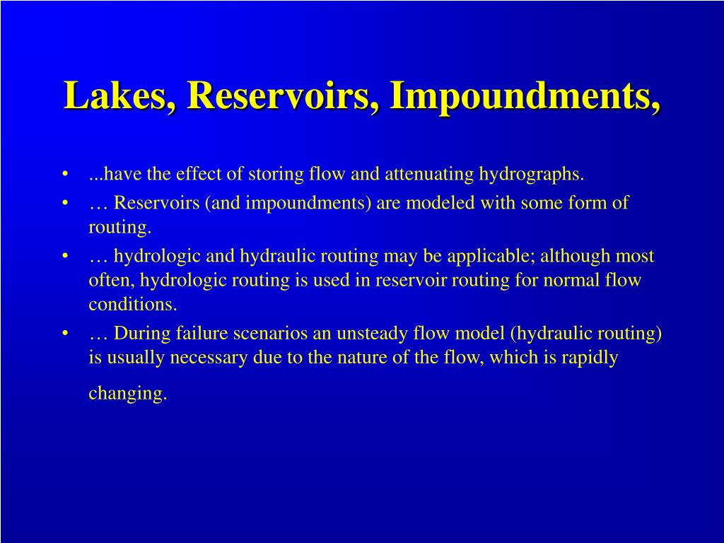 Lakes, Reservoirs, Impoundments,