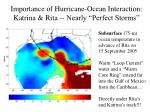 importance of hurricane ocean interaction katrina rita nearly perfect storms