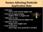 factors affecting pesticide application rate