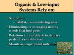 organic low input systems rely on