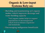organic low input systems rely on61