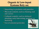 organic low input systems rely on62