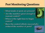 pest monitoring questions