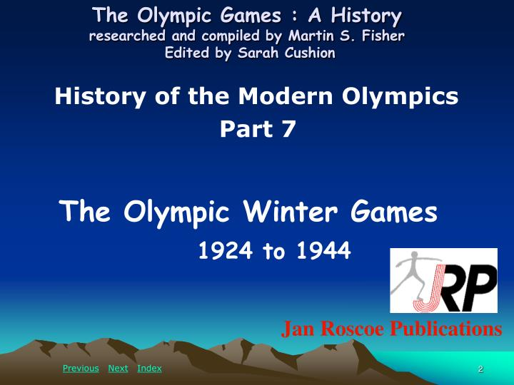 The olympic games a history researched and compiled by martin s fisher edited by sarah cushion