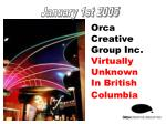 orca creative group inc virtually unknown in british columbia